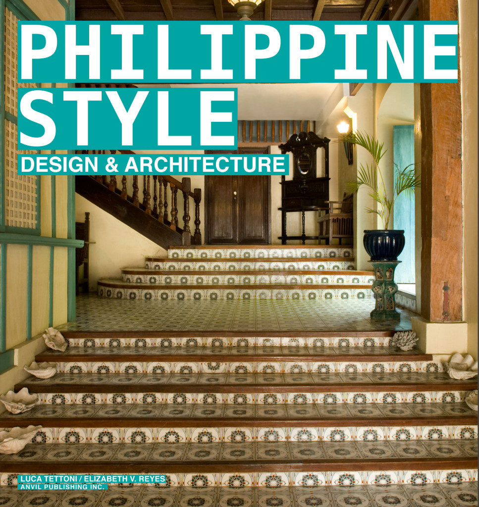 ... Publishing Inc. releases Philippine Style: Design and Architecture